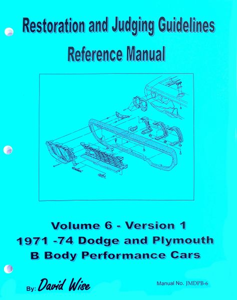 Dodge and Plymouth B body 1971-74 Manual: Restoration and Judging (JMDPB-6)