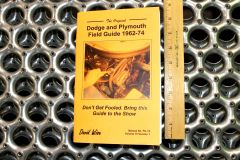 The Original Dodge and Plymouth Field Guide 1962 - 74 (FG -16)