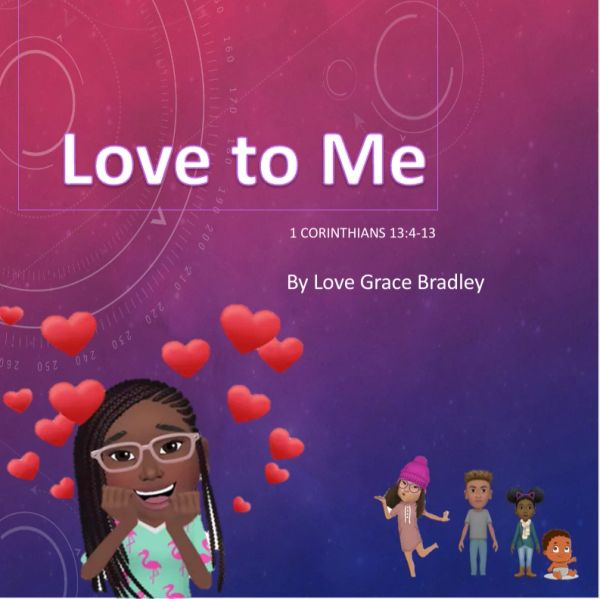 Love to Me by Love Grace Bradley (HARDBACK)