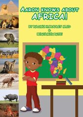 Best Seller! Aaron Knows About Africa!