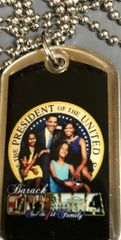 "OBAMA MEMORABILIA: 15"" Dog Tag Political Memorabilia President Barack Obama & Family"
