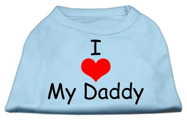 Dog Shirts: Gift for your Dog Screen Print Dog Shirt I LOVE MY DADDY in Various Colors & Sizes