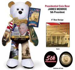 "GOLDEN DOLLAR COIN BEAR #05 Presidential Dollar PLUSH 9"" Bear - JAMES MONROE"