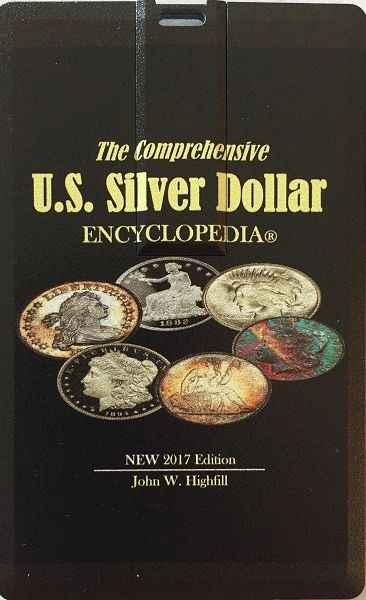 The Comprehensive U.S. SILVER DOLLAR Encyclopedia - eBook