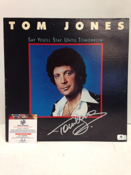 Tom Jones **SAY YOU'LL STAY UNTIL TOMORROW** Signed & Certified LP cover with vinyl record - GV704876