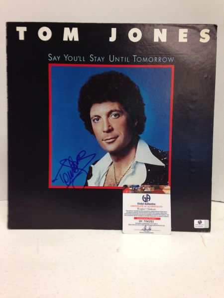 Tom Jones **SAY YOU'LL STAY UNTIL TOMORROW** Signed & Certified LP cover with vinyl record - GV704352
