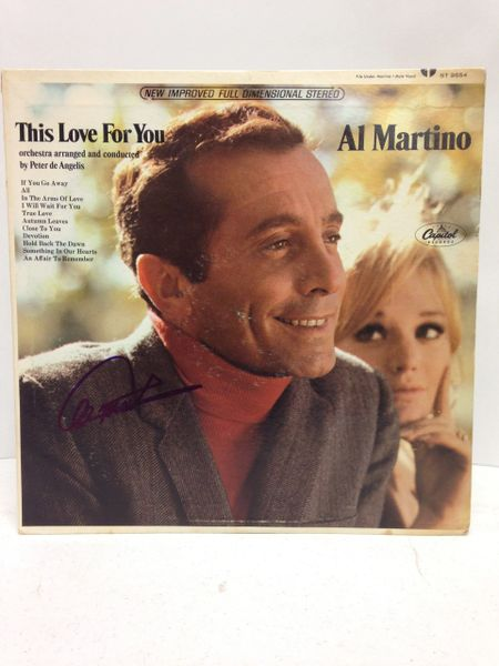 Al Martino **THIS LOVE IS FOR YOU** Signed & Certified LP Cover with vinyl record - GA (Global Authentics) Certification # GV519219