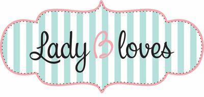Lady B Loves