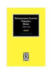 Pittsylvania County, Virginia Deeds 1765-1774.