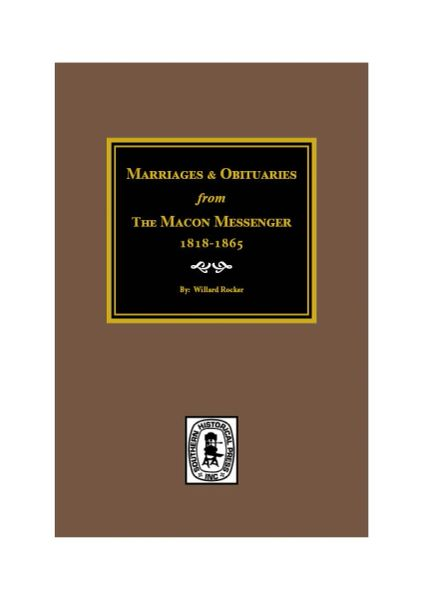 Marriages & Obituaries from The Macon Messenger, 1818-1865.