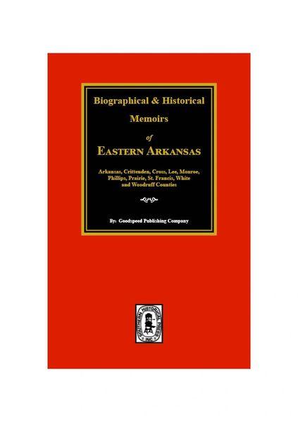 The History of Eastern Arkansas.