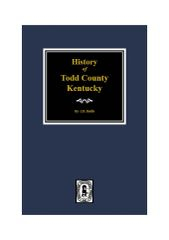 Todd County, Kentucky, History of.
