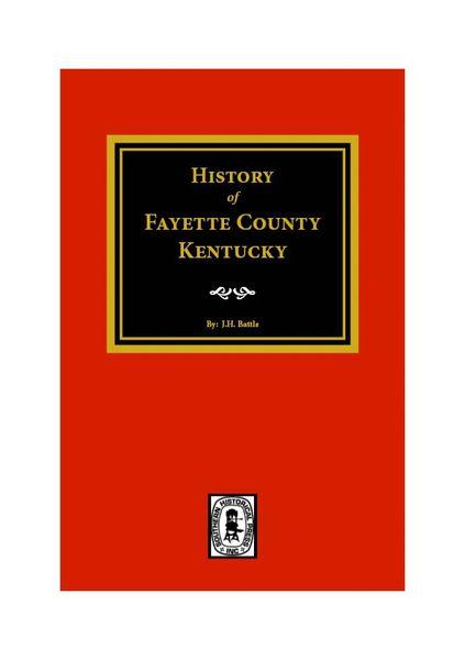 Fayette County, Kentucky, History of.