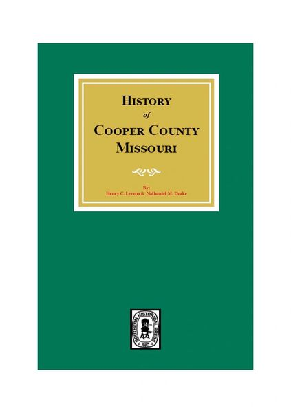 Cooper County, Missouri, History of.