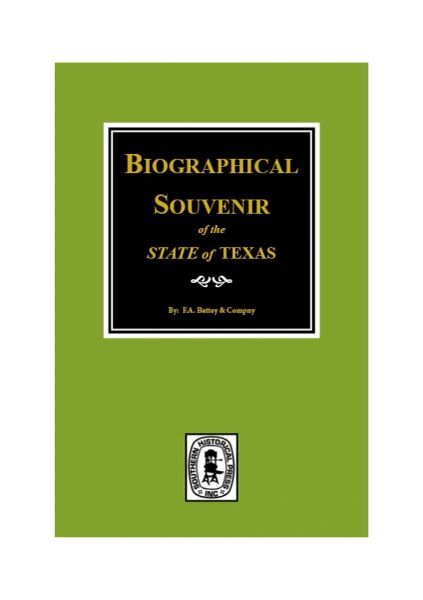 Biographical Souvenir of the State of Texas.