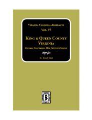 King & Queen County, VA., Records. (Vol. #7).