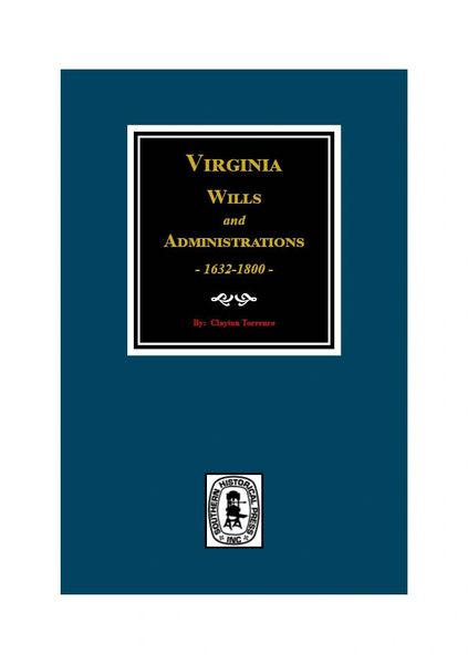 Virginia Wills and Administrations, 1632-1800.
