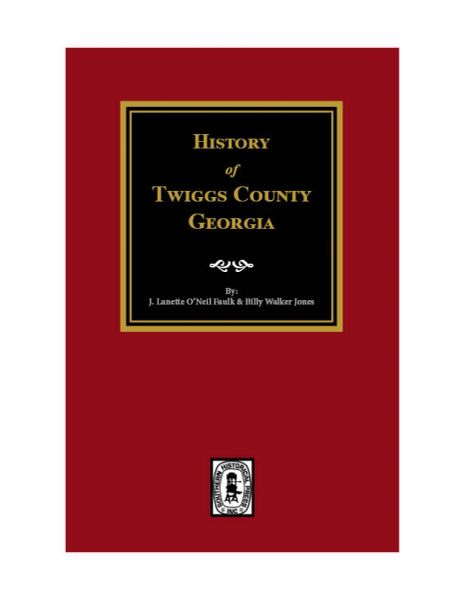 Twiggs County, Georgia, History of.