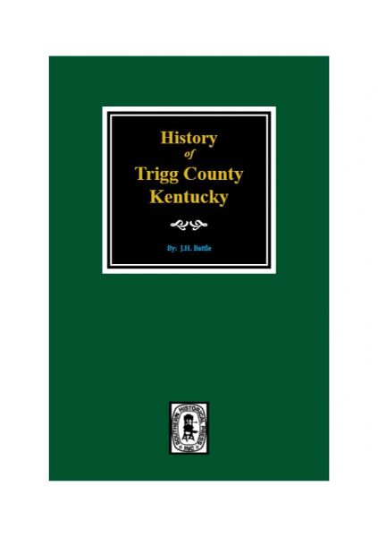Trigg County, Kentucky, History of.