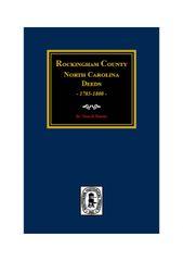 Rockingham County, North Carolina Deeds, 1785-1830