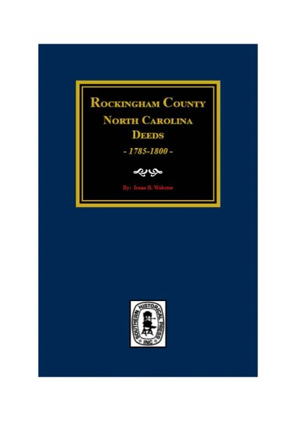 Rockingham County, North Carolina Deeds, 1785-1800