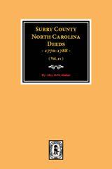 Surry County, North Carolina Deeds, 1770-1778. (Vol. #1)