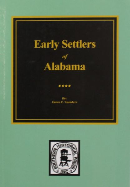 Early Settlers of Alabama.