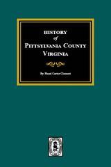 Pittsylvania County, Virginia, History of.