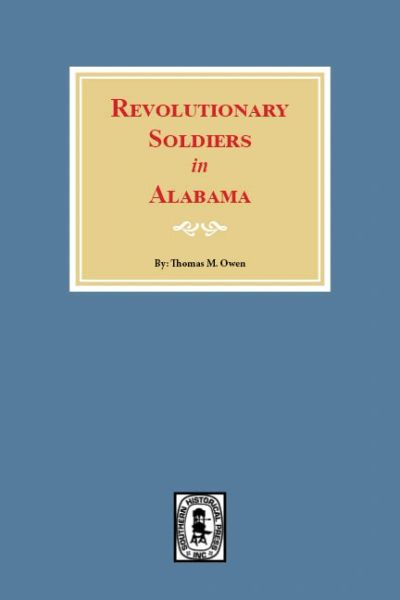 Revolutionary Soldiers in Alabama.