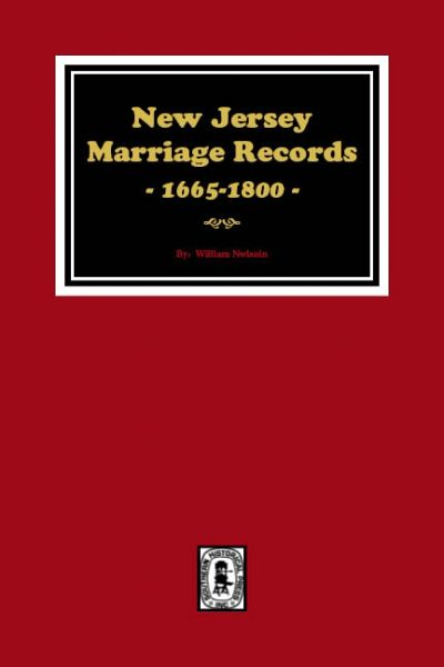 New Jersey Marriage Records, 1665-1800.