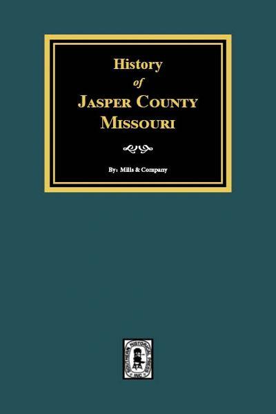 Jasper County, Missouri, History of.