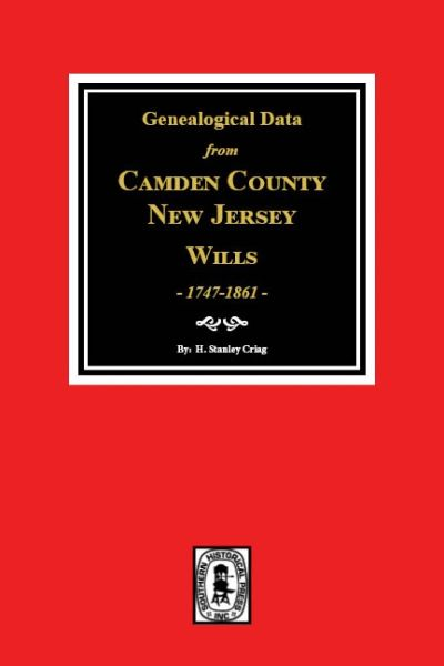 GENEALOGICAL DATA from CUMBERLAND COUNTY WILLS, 1747-1861.