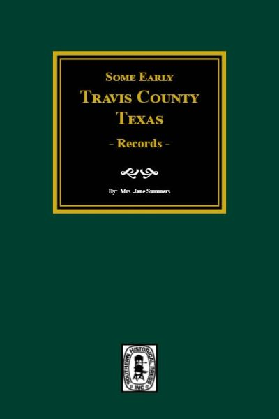 Early Travis County, Texas Records