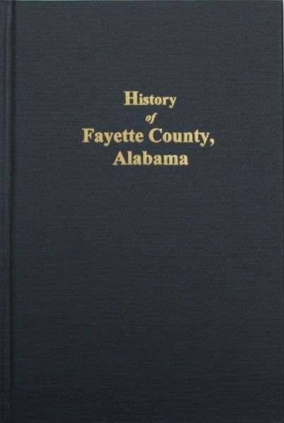 Fayette County, Alabama, History of.