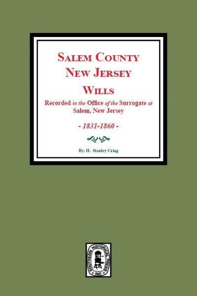 Salem County, New Jersey Wills, 1831-1860