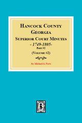 Hancock County, Georgia Superior Court Minutes, 1794-1805, part2. (Volume #2)
