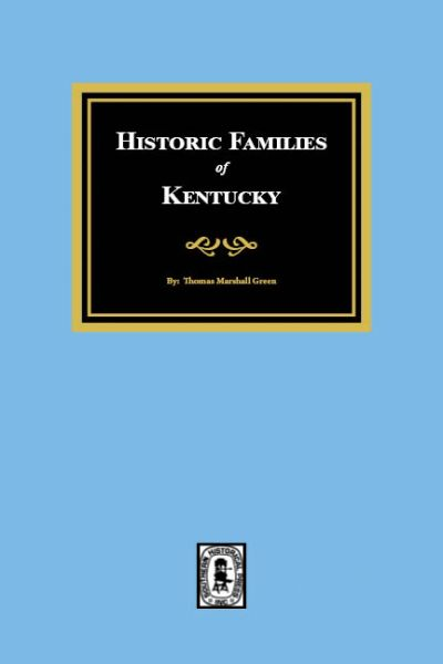Historic FAMILIES of Kentucky