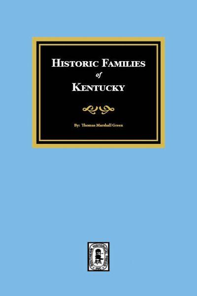 Historic FAMILIES of Kentucky