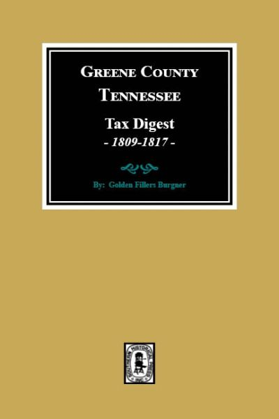 Greene County, Tennessee Tax Digests, 1809-1817.