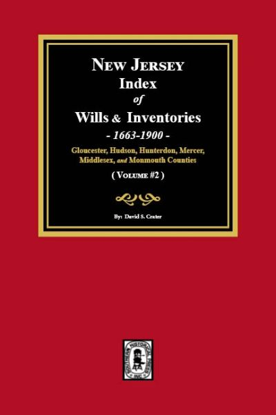 New Jersey Index of Wills and Inventories, 1663-1900. (Volume #2)