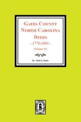 Gates County, North Carolina Deeds, 1776-1803. ( Vol. #1 )