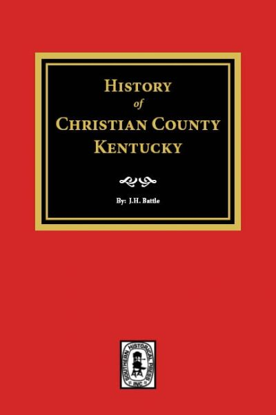 History of Christian County, Kentucky.