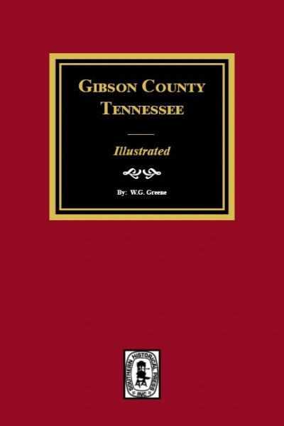 Gibson County, Tennessee - Illustrated