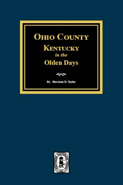 Ohio County, Kentucky in the Olden Days