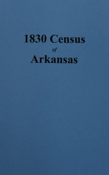 1830 Census of Arkansas.