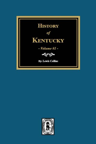 History of Kentucky. (2 Volumes)