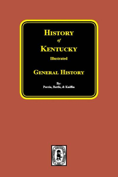 History of Kentucky - General History