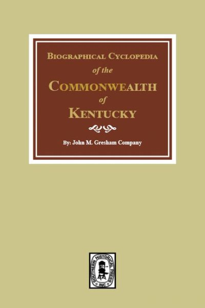 Biographical Cyclopedia of the Commonwealth of Kentucky