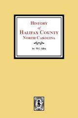 The History of Halifax County, North Carolina