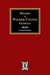 History of Walker County, Georgia.